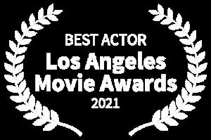 BEST-ACTOR---Los-Angeles-Movie-Awards---2021
