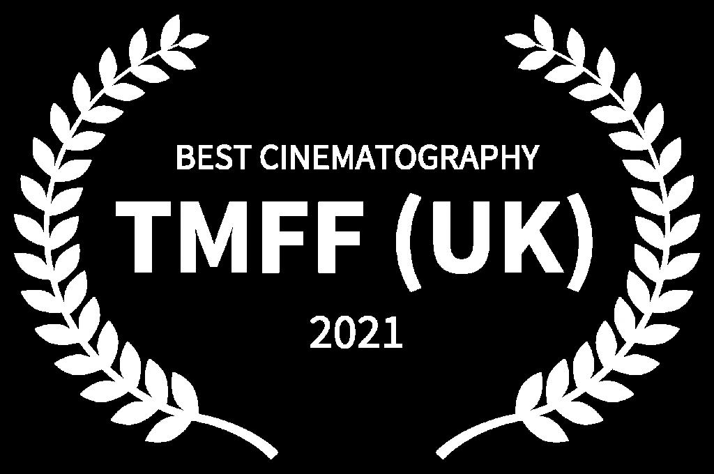 Hagyaték BEST CINEMATOGRAPHY - TMFF UK - 2021