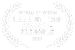 Une Nuit Trop Courte-Grenoble Official Selection