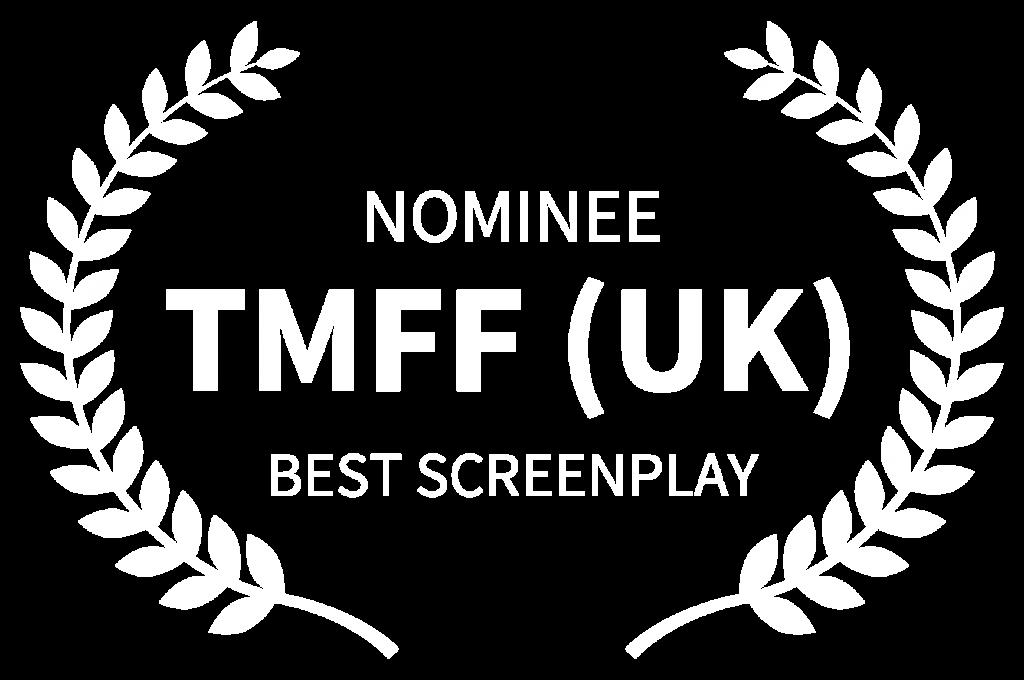 Hagyaték NOMINEE - TMFF UK - BEST SCREENPLAY