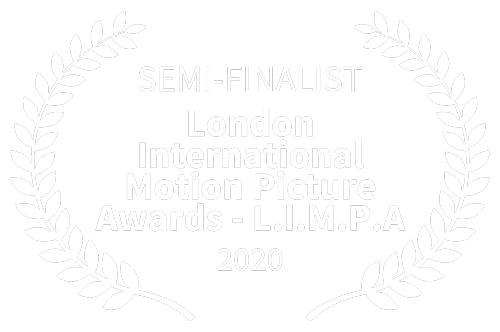 SEMI-FINALIST---London-International-Motion-Picture-Awards---L.I.M